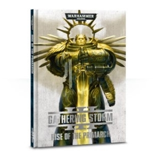Gathering Storm:Rise Of The Primarch