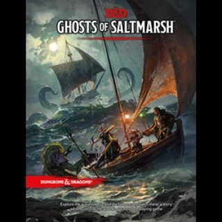 D&D - Ghosts of Saltmarsh