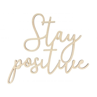 Stay Positive 30  26.5  0.5 cm