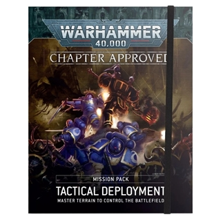 Chapter Approved: Tactical deployment Mission Pack