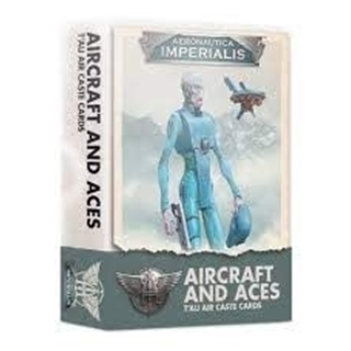 Aeronotica Imperials: Aircraft and Aces T'au