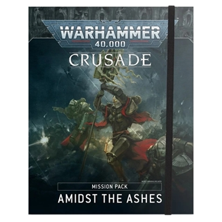 Crusade: Amidst the ashes - Mission Pack
